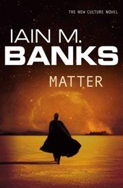 Iain_banks_matter_cover-2014-01-23-22-26.jpg